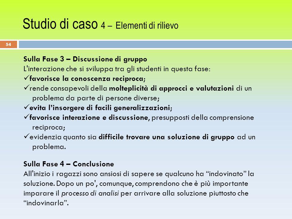 Studio di caso 4 – Elementi di rilievo
