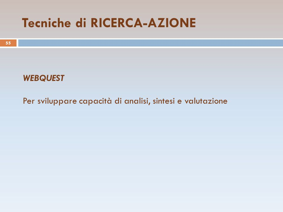Tecniche di RICERCA-AZIONE