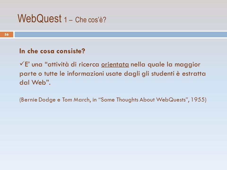 WebQuest 1 – Che cos'è In che cosa consiste