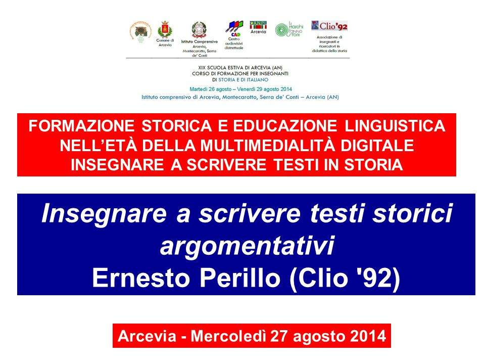 INSEGNARE A SCRIVERE TESTI IN STORIA Ernesto Perillo (Clio 92)