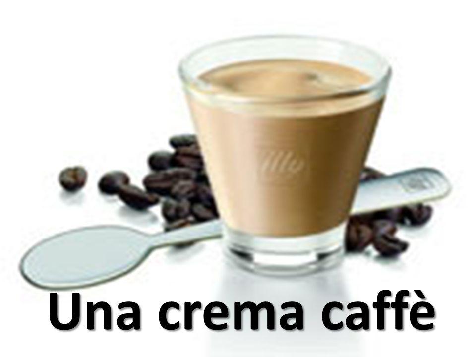 Una crema caffè