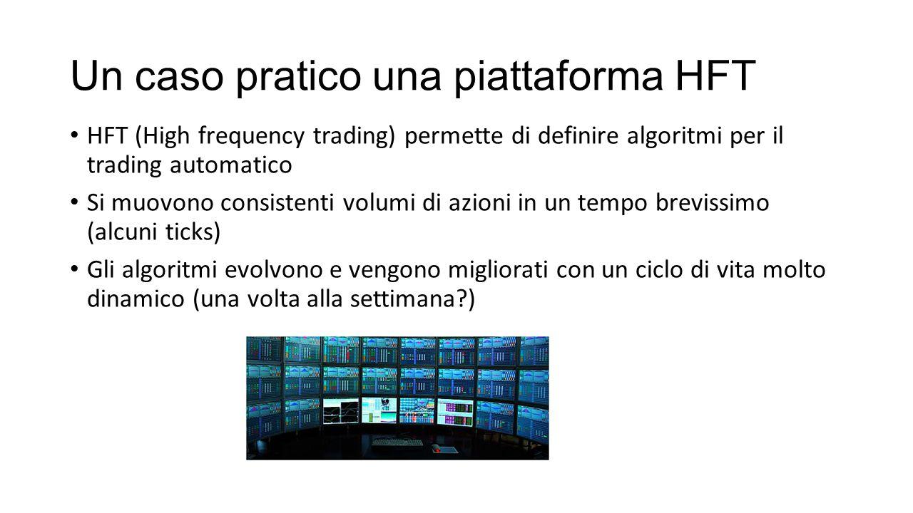 Un caso pratico una piattaforma HFT