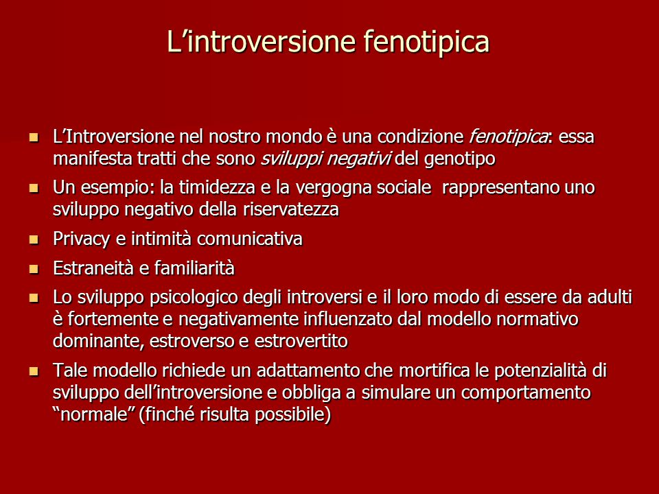 L'introversione fenotipica