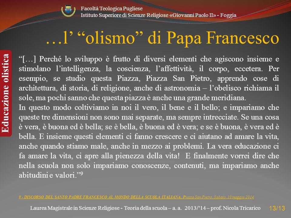 …l' olismo di Papa Francesco