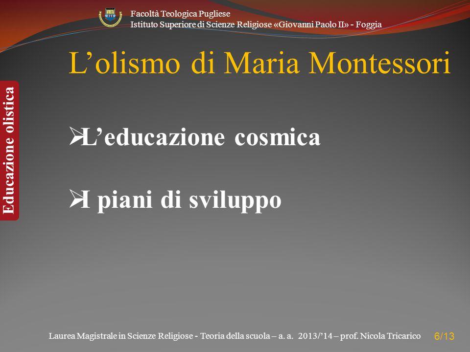 L'olismo di Maria Montessori