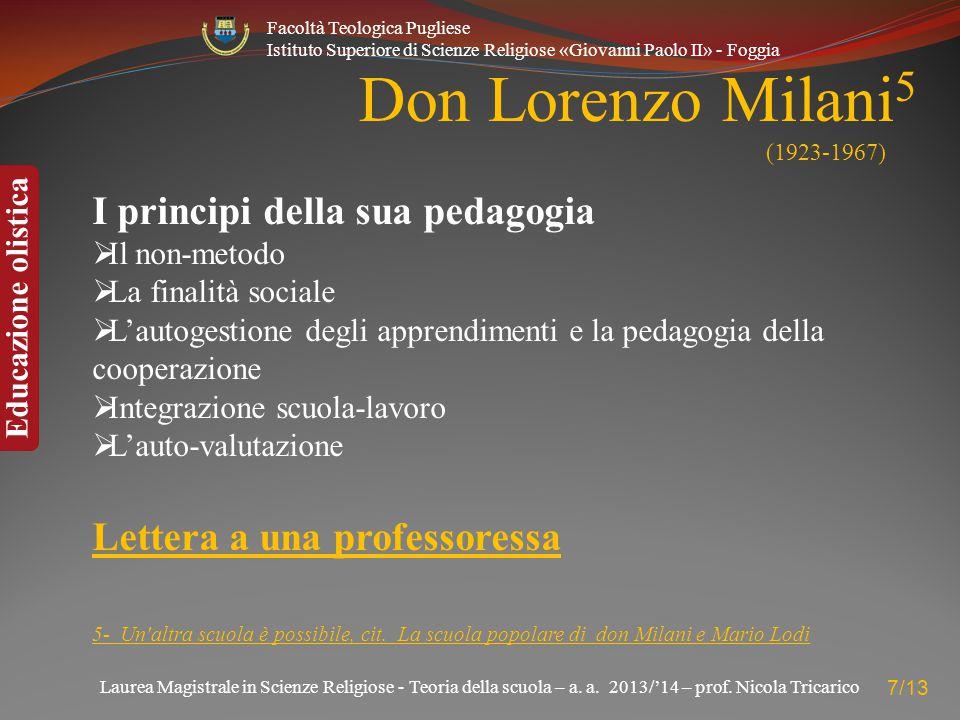 Don Lorenzo Milani5 (1923-1967) I principi della sua pedagogia