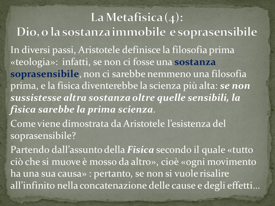 La Metafisica (4): Dio, o la sostanza immobile e soprasensibile