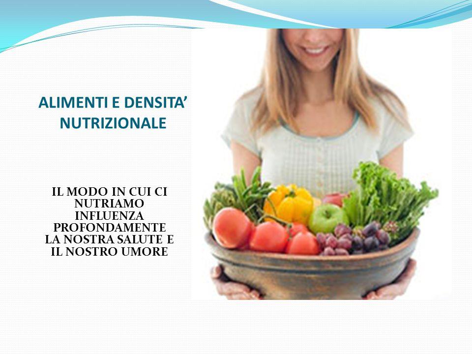 ALIMENTI E DENSITA' NUTRIZIONALE