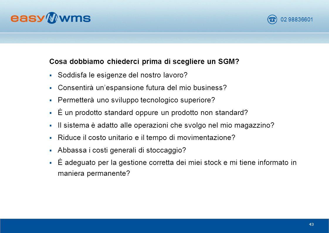 Cosa dobbiamo chiederci prima di scegliere un SGM