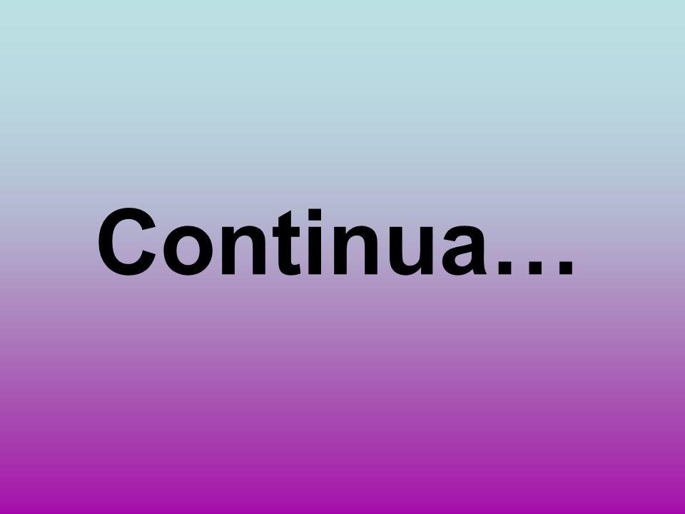 Continua…