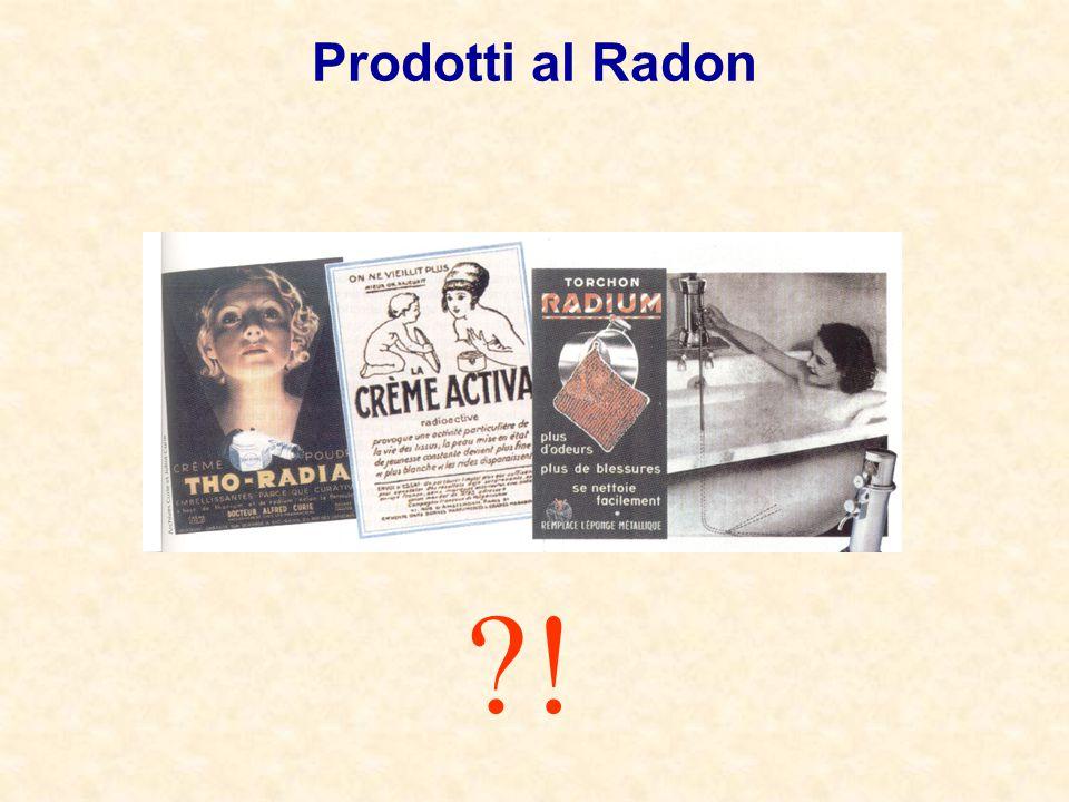 Prodotti al Radon !