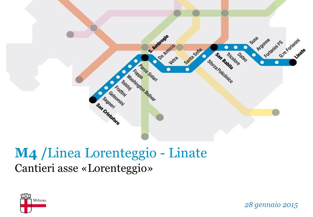 M4 /Linea Lorenteggio - Linate