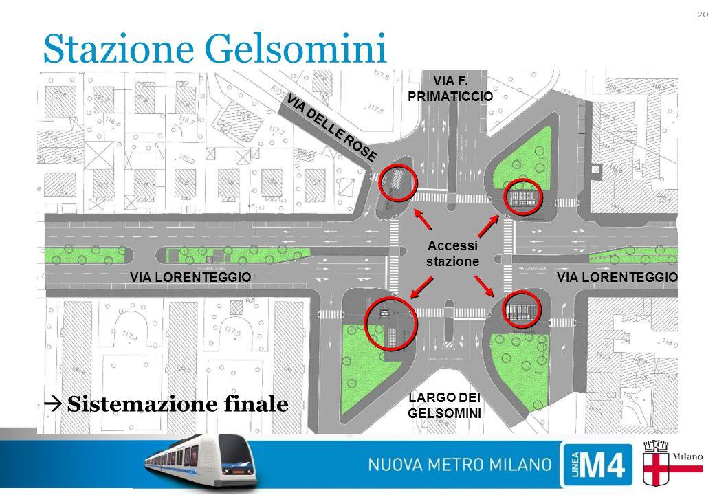 Stazione Gelsomini Sistemazione finale VIA F. PRIMATICCIO