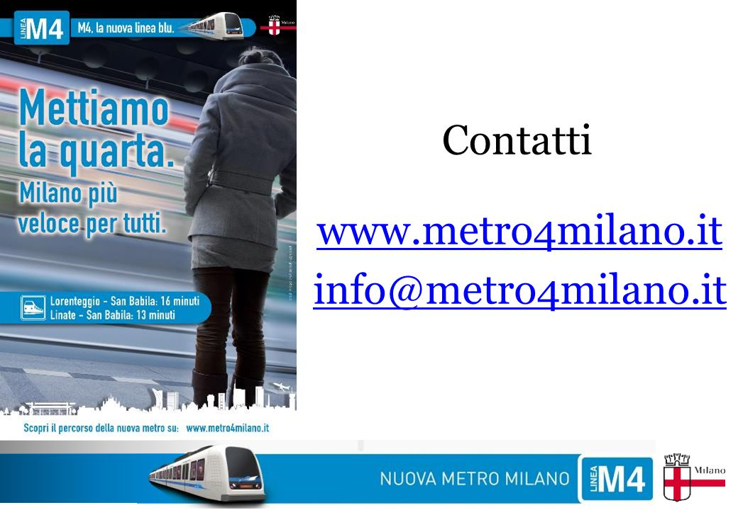 Contatti www.metro4milano.it info@metro4milano.it 33