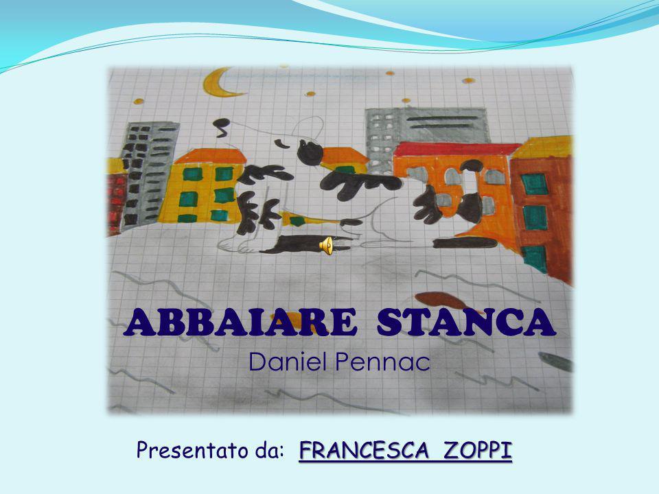 Presentato da: FRANCESCA ZOPPI