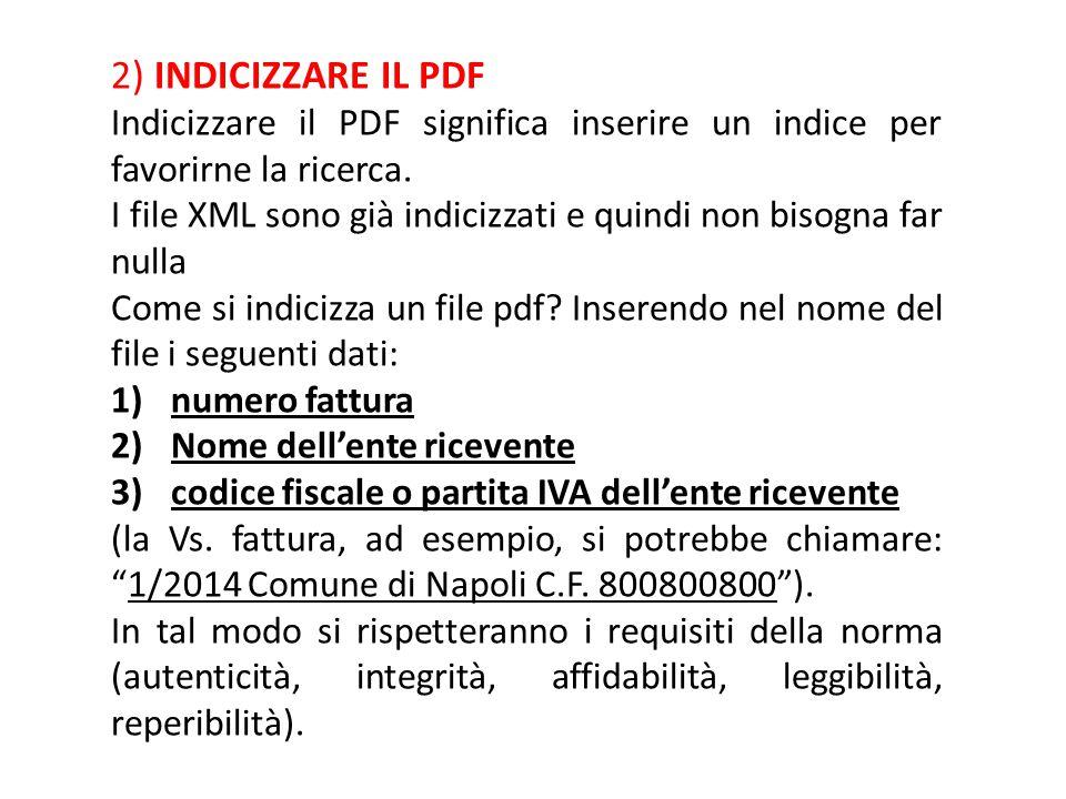 2) INDICIZZARE IL PDF Indicizzare il PDF significa inserire un indice per favorirne la ricerca.