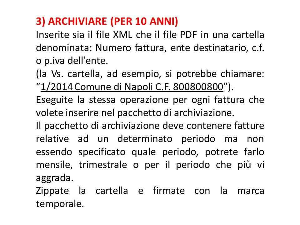 3) ARCHIVIARE (PER 10 ANNI)