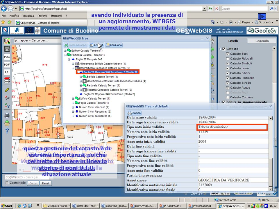 avendo individuato la presenza di un aggiornamento, WEBGIS permette di mostrarne i dati