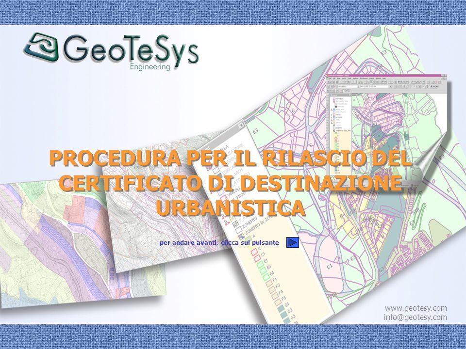 PROCEDURA PER IL RILASCIO DEL CERTIFICATO DI DESTINAZIONE URBANISTICA