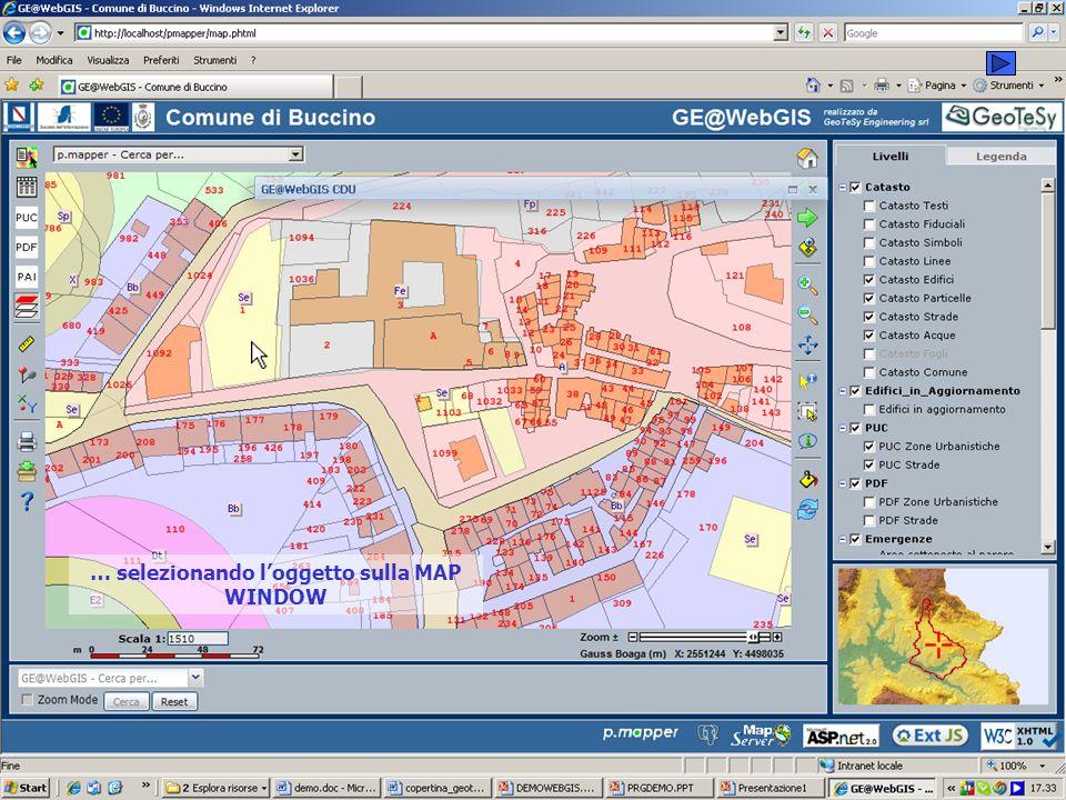 … selezionando l'oggetto sulla MAP WINDOW