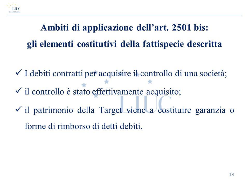 Ambiti di applicazione dell'art. 2501 bis: