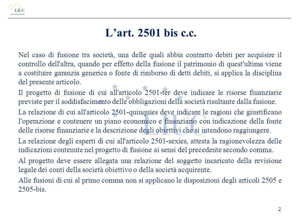 L'art. 2501 bis c.c.