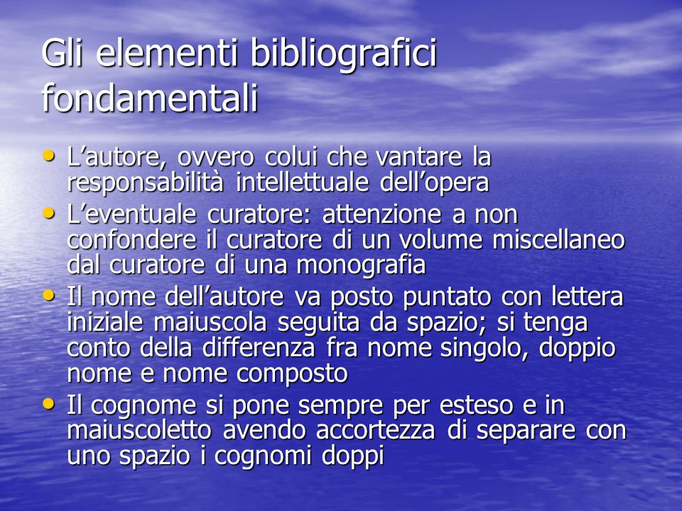 Gli elementi bibliografici fondamentali