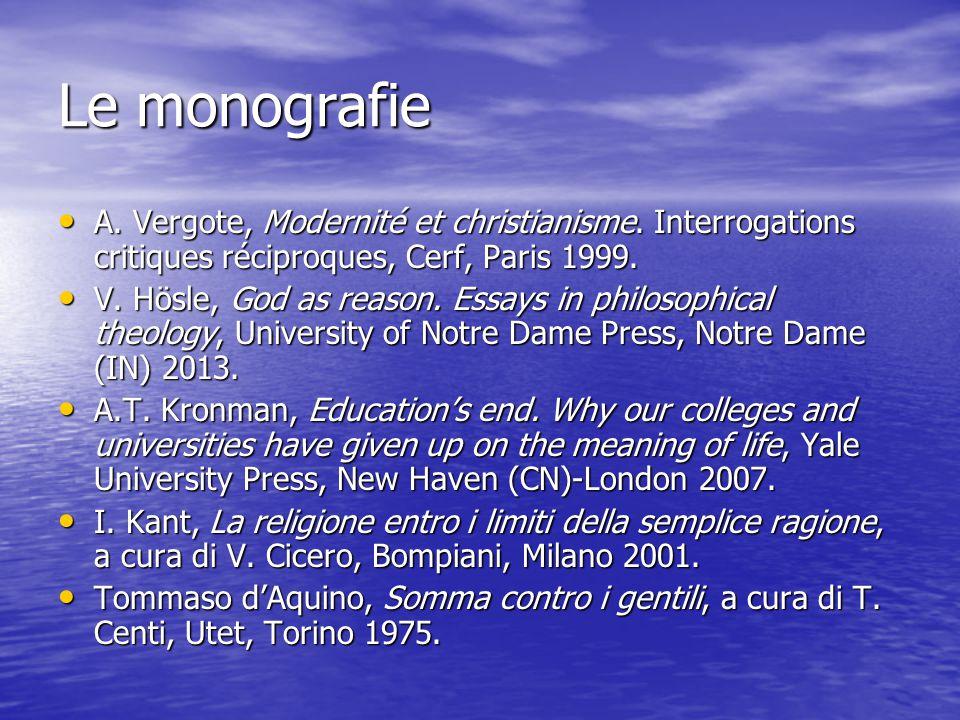 Le monografie A. Vergote, Modernité et christianisme. Interrogations critiques réciproques, Cerf, Paris 1999.