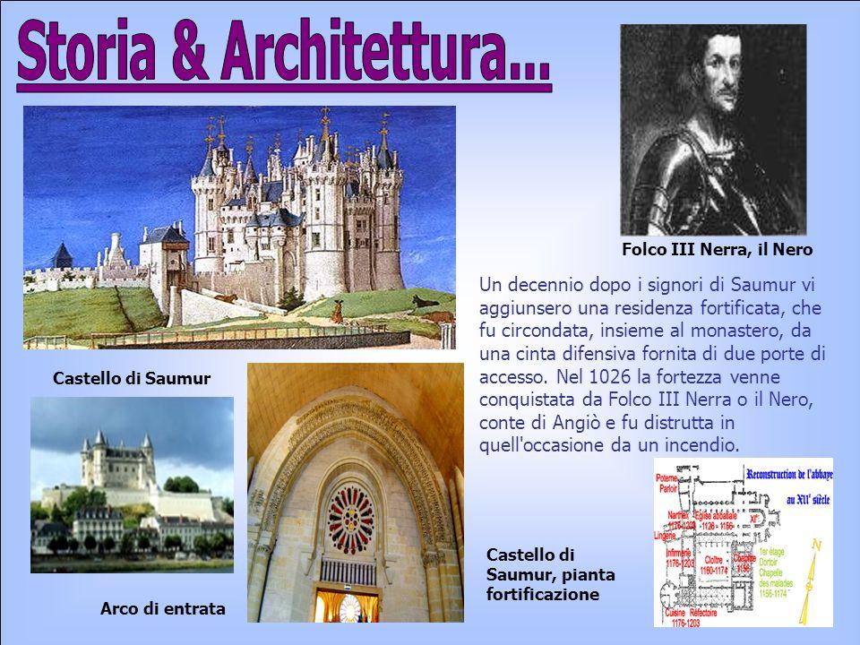 Storia & Architettura... Folco III Nerra, il Nero.