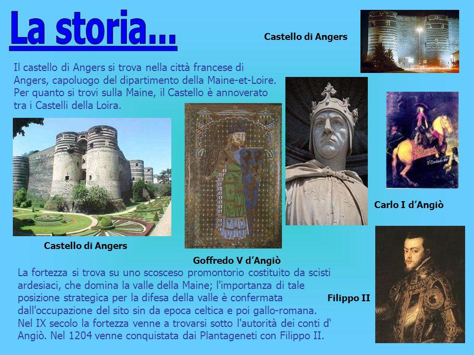 La storia... Castello di Angers.