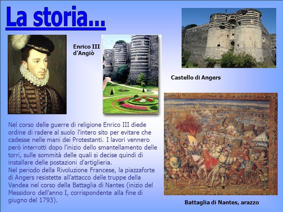 La storia... Enrico III d'Angiò. Castello di Angers.