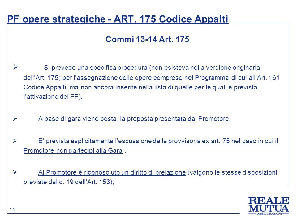PF opere strategiche - ART. 175 Codice Appalti