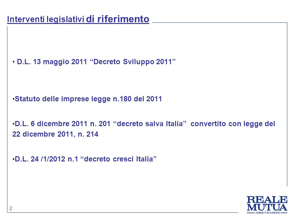 Interventi legislativi di riferimento