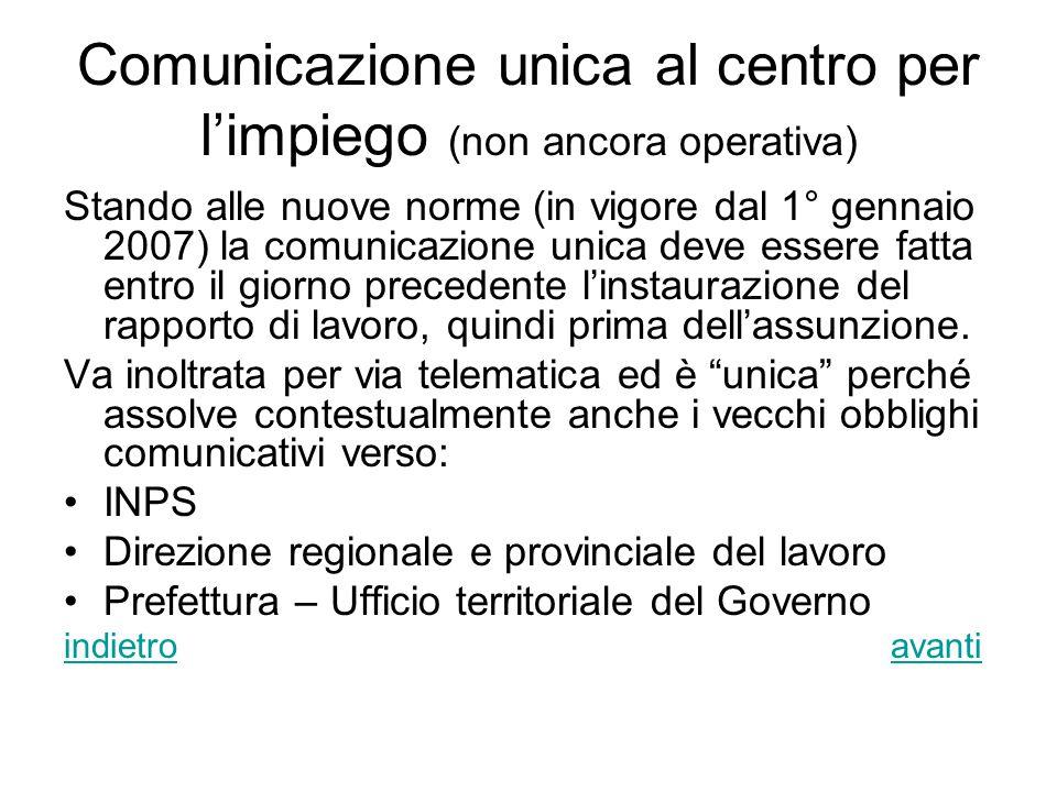 Comunicazione unica al centro per l'impiego (non ancora operativa)