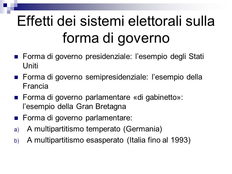 Effetti dei sistemi elettorali sulla forma di governo