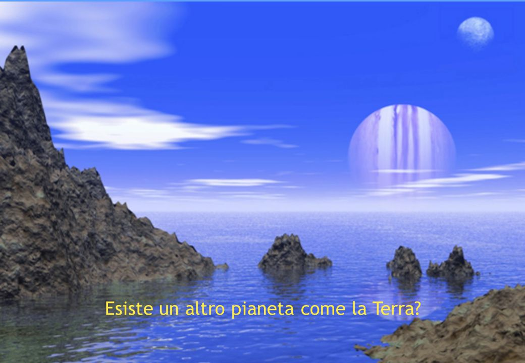Esiste un altro pianeta come la Terra