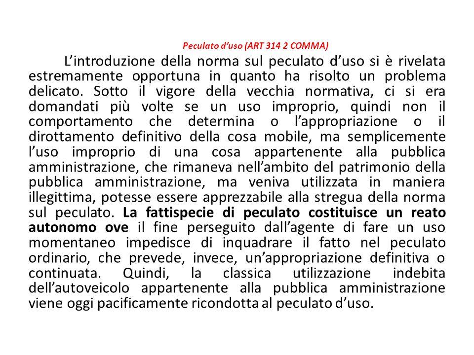 Peculato d'uso (ART 314 2 COMMA)