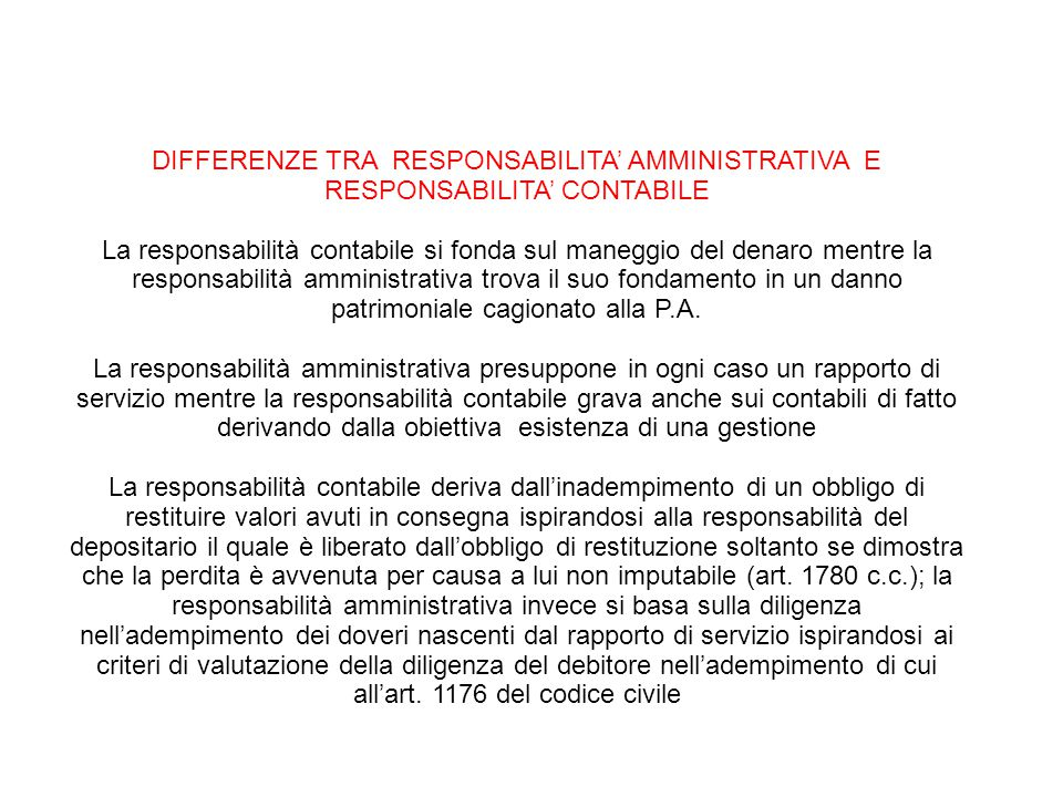 25/06/13 25/06/13. 25/06/13. 25/06/13. DIFFERENZE TRA RESPONSABILITA' AMMINISTRATIVA E RESPONSABILITA' CONTABILE.