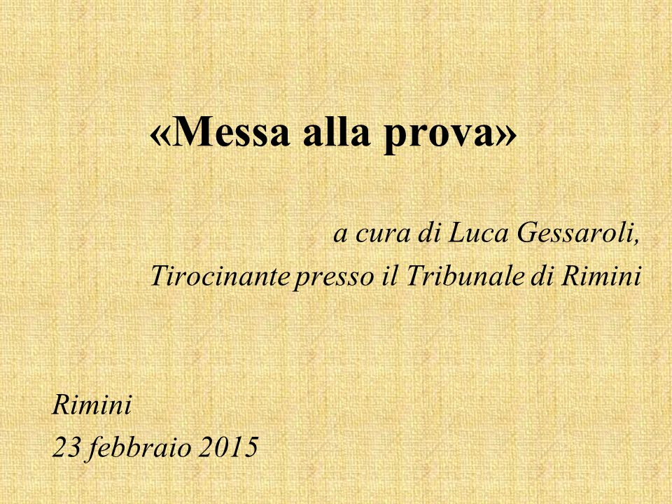 «Messa alla prova» a cura di Luca Gessaroli,