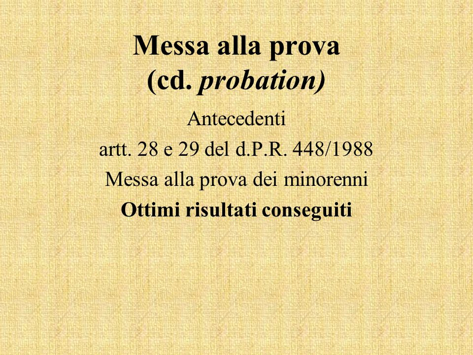 Messa alla prova (cd. probation)