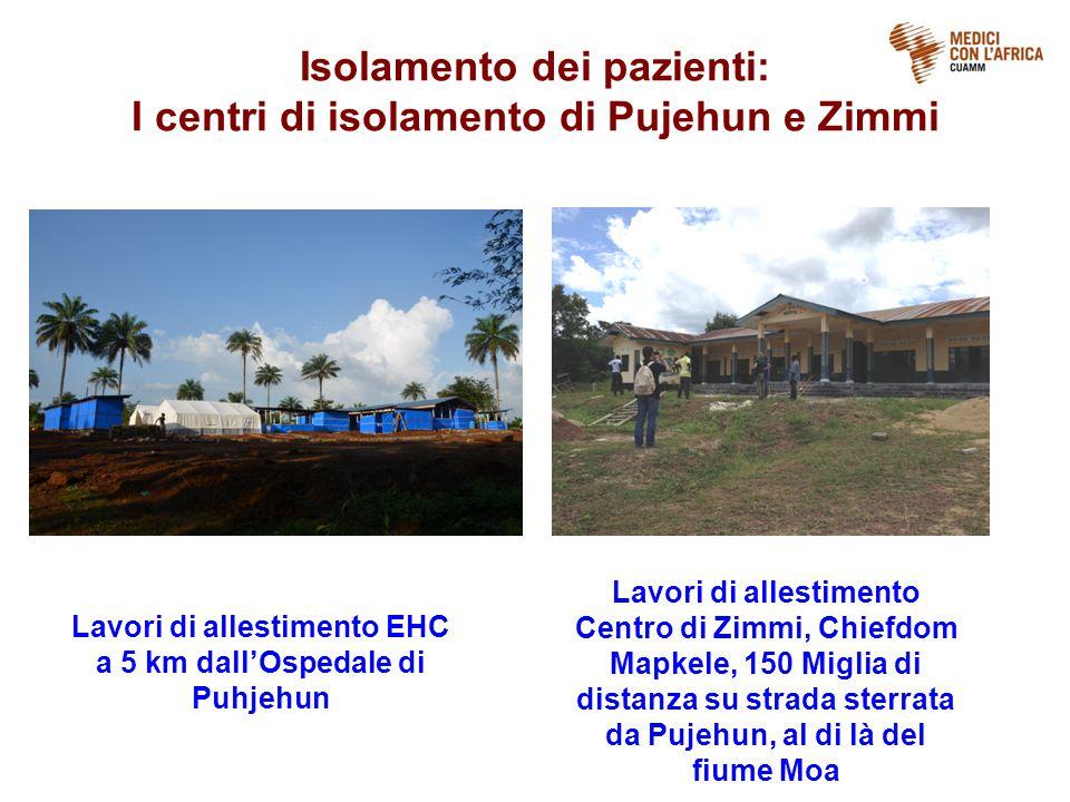Isolamento dei pazienti: I centri di isolamento di Pujehun e Zimmi