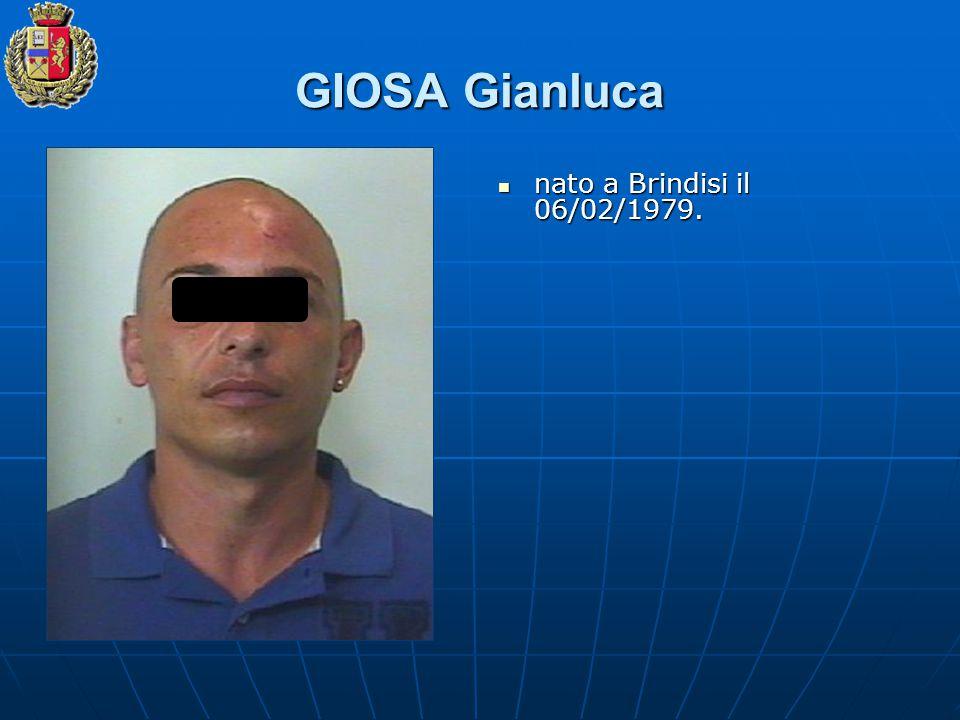 GIOSA Gianluca nato a Brindisi il 06/02/1979.