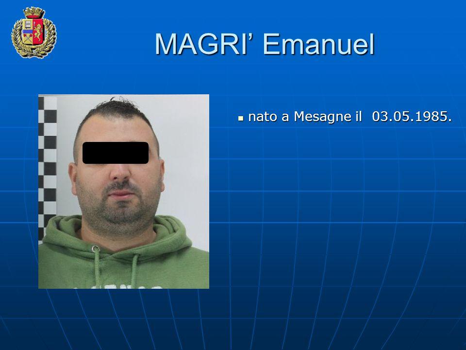 MAGRI' Emanuel nato a Mesagne il 03.05.1985.