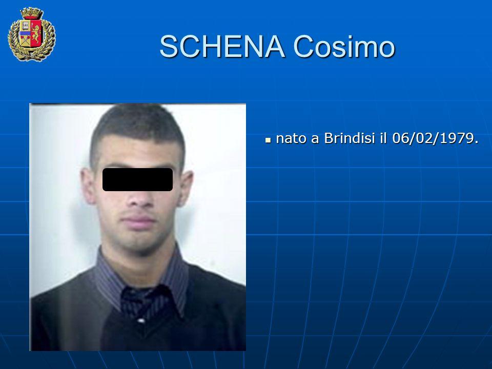 SCHENA Cosimo nato a Brindisi il 06/02/1979.