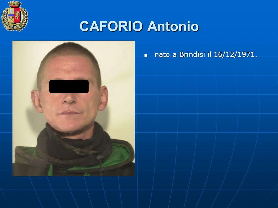 CAFORIO Antonio nato a Brindisi il 16/12/1971.