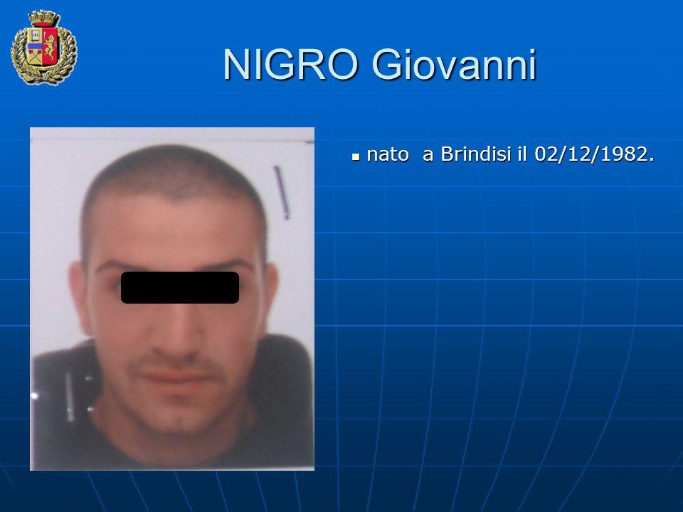 NIGRO Giovanni nato a Brindisi il 02/12/1982.