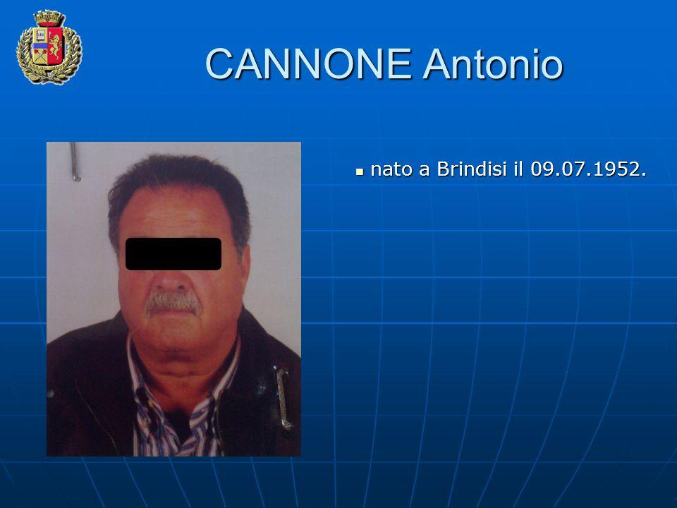 CANNONE Antonio nato a Brindisi il 09.07.1952.