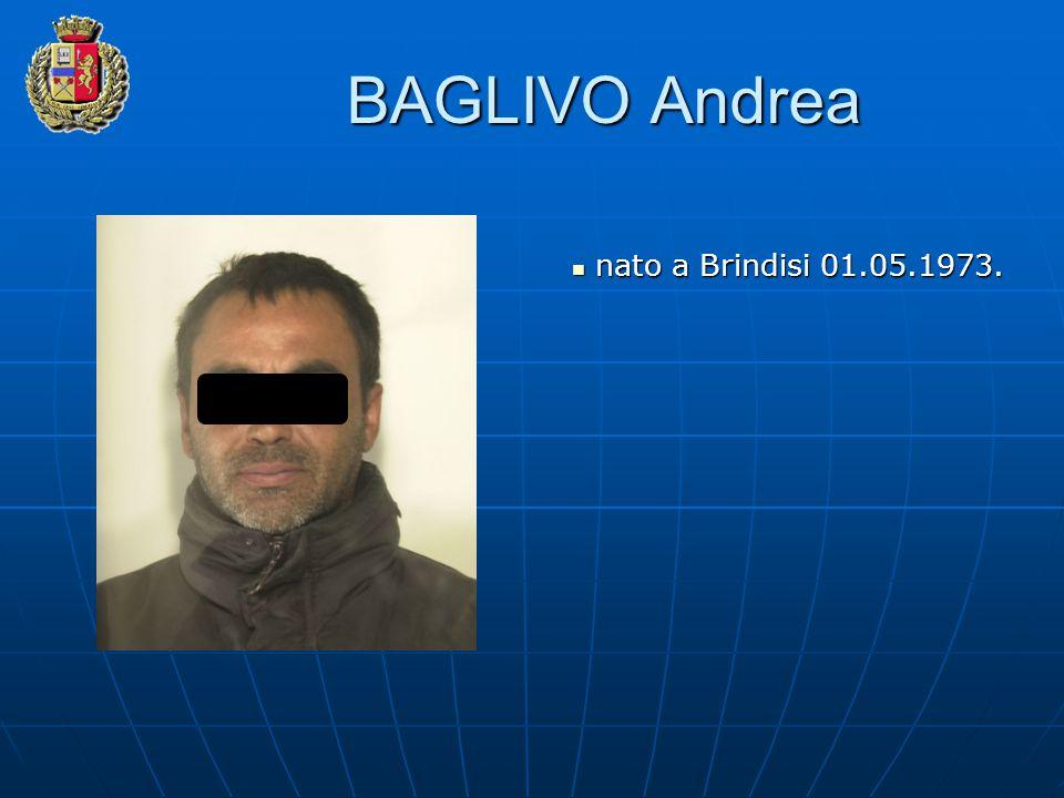 BAGLIVO Andrea nato a Brindisi 01.05.1973.
