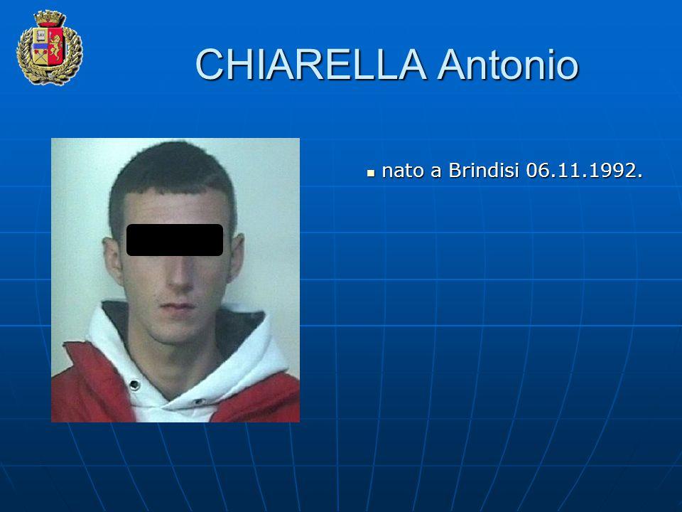 CHIARELLA Antonio nato a Brindisi 06.11.1992.
