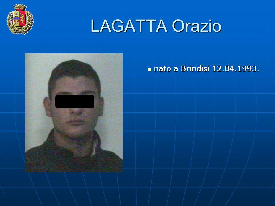LAGATTA Orazio nato a Brindisi 12.04.1993.